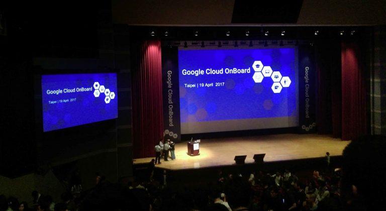 gcp onboard e1493029463619 768x420 - 2017 Google Cloud OnBoard -Taipei 會議重點整理