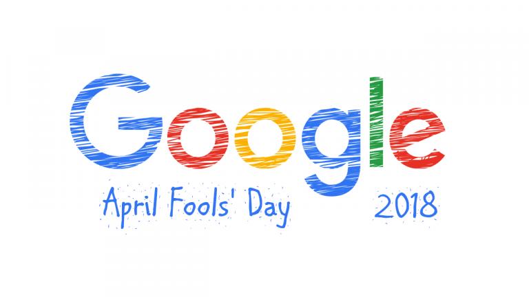 google fool 768x432 - 2018 愚人節 Google 推出的 8 個惡搞服務整理